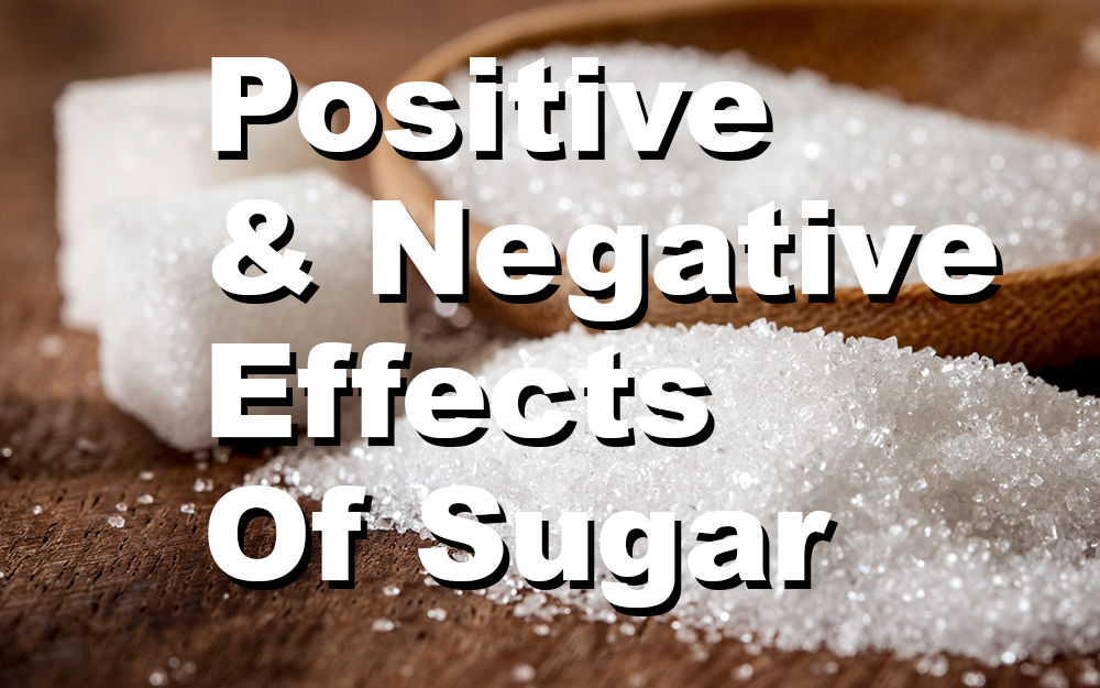 Positive-&-Negative-Effects-Of-Sugar-In-The-Body-And-Brain