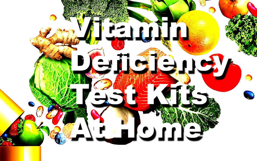 Vitamin-Deficiency-Testing-Kits-At-Home---What-To-Know